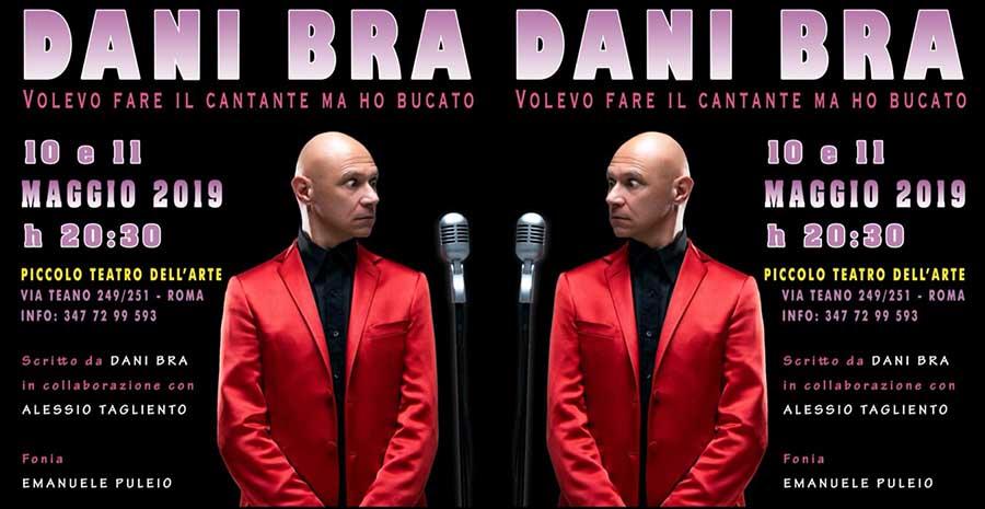 """Dani Bra, che vedremo in scena il prossimo 10 ed 11 maggio al """"Piccolo Teatro dell'Arte"""" di via Teano a Roma."""
