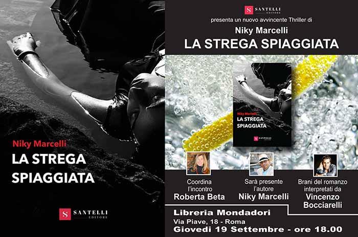 """Roma, Libreria Mondadori Niky Marcelli presenta """"La strega spiaggiata""""."""
