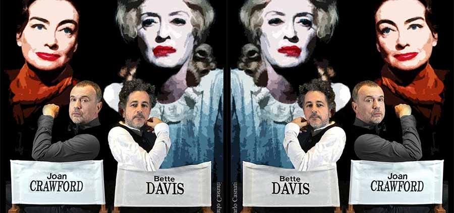Che fine hanno fatto Bette Davis e Joan Crawford Gianni De Feo Riccardo Castagnari Foto di Giancarlo Casnati 2