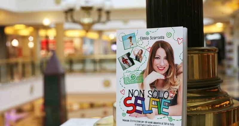 """""""Non solo Selfie"""" della blogger Elenia Scarsella"""