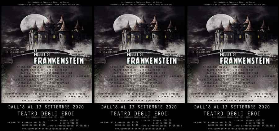 Le Follie di Frankenstein, Teatro degli Eroi
