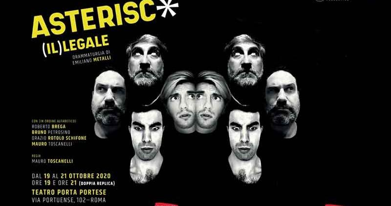 """""""Asterisc (Il) Legale"""" Teatro Porta Portese"""