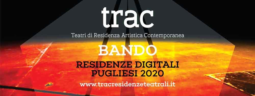 """TRAC"" Residenze digitali Compagnie e Artisti pugliesi."