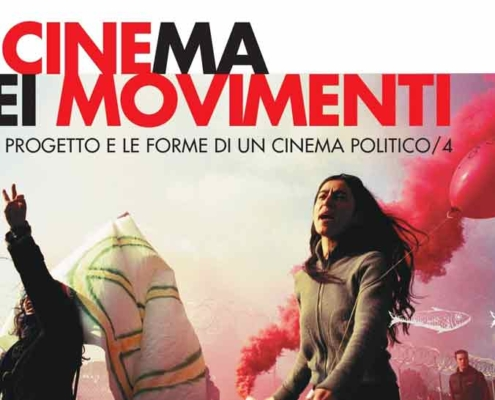 """Il Cinema dei Movimenti"" forme di cinema politico."