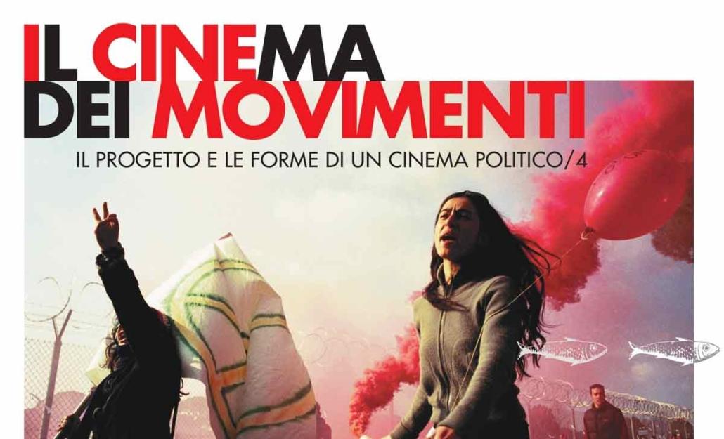 """""""Il Cinema dei Movimenti"""" Rassegna cinematografica + Incontri."""