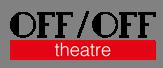 """Off/Off Theatre """"Facciamo luce sul Teatro""""."""