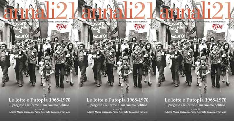 LE LOTTE E L'UTOPIA 1968-1970.