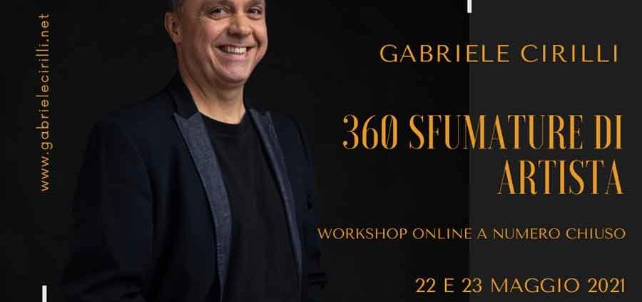 """Gabriele Cirilli """"360 sfumature di artista""""."""