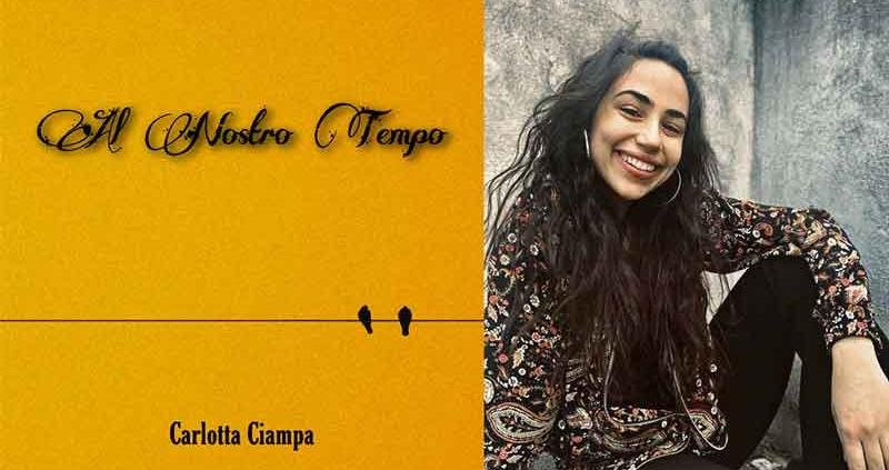 """Carlotta Ciampa """"Al nostro Tempo"""" ."""