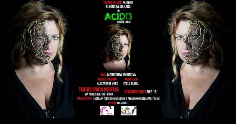 "Teatro Porta Portese presenta ""Acido""."