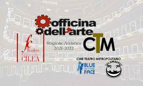 Teatro Cilea e Metropolitano si comincia con l'Officina dell'Arte.